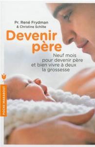 Frydman_neuf mois pour devenir père